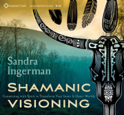 Shamanic Visioning 6 CD Set - Sandra Ingerman